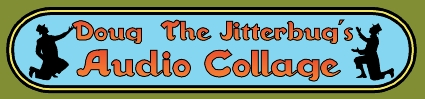 Doug The Jitterbug Audio Collage logo for print and web