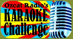Ozcat Radio's Karaoke Challenge: The Northern California Regional Finals of the for the Talent Quest National Karaoke Singing Contest