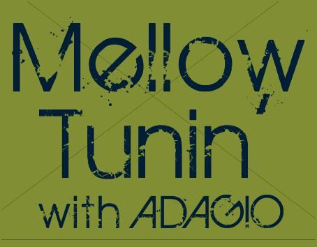 Mellow Tunin' with Adagio on Ozcat Radio